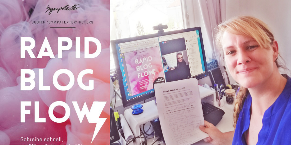 Links auf dem Bild sieht man eine Grafik mit der Schrift Rapid Blog Flow. Rechts ein Selfie von Lorena vor ihrem Bildschirm auf dem ein Video von Judith Sympatexter zu sehen ist.